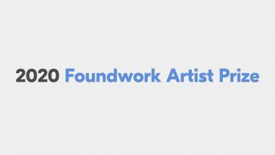 Photo of فراخوان جایزه هنرمندان Foundwork 2020